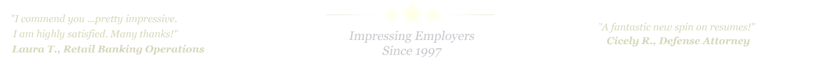 Nashville Resume Service... IMPRESSING EMPLOYERS SINCE 1997!